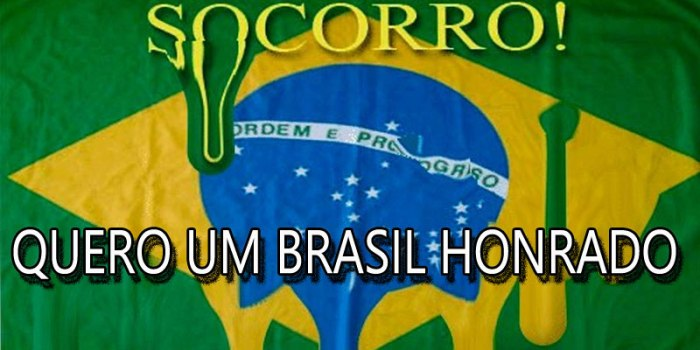 QUERO-UM-BRASIL-HONRADO
