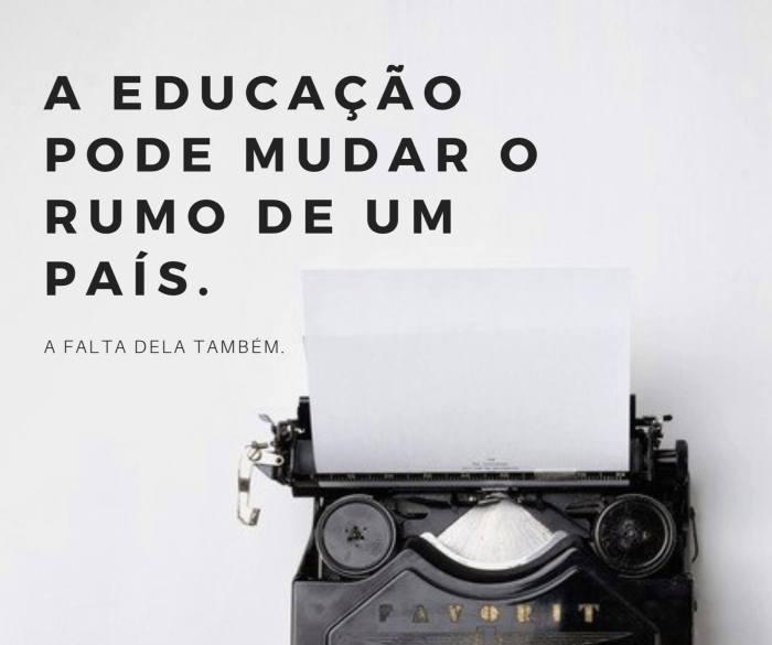 A educação pode mudar o rumo de um país